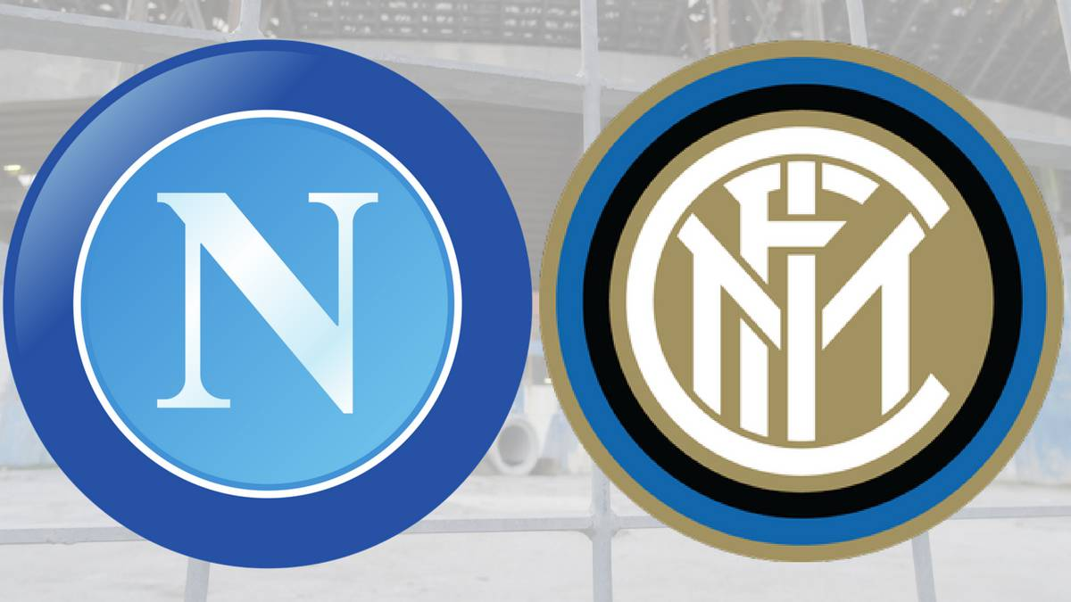 Napoli vs Inter Milan, how and where to watch: times, TV, online ...