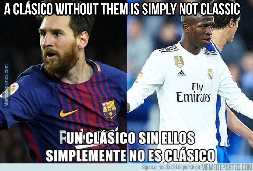 El Clasico The Best Memes From Barcelona Vs Real Madrid As Com