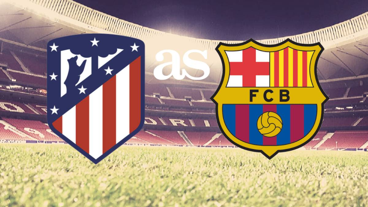 Atletico Madrid Vs Barcelona How And Where To Watch As Com
